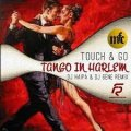 МУЗІКА. Touch and go - Tango in Harlem